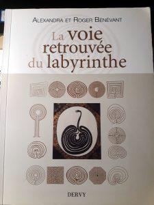 la voie retrouvée du labyrinthe